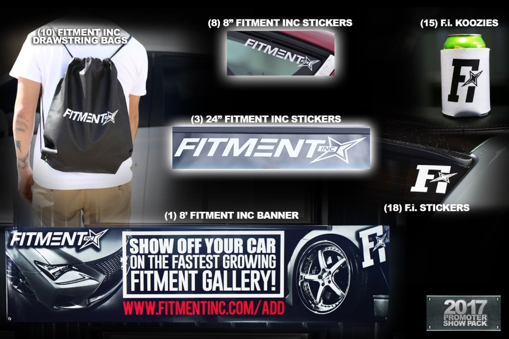Fitment Inc 2017 Promoter Show Pack